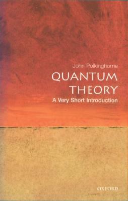 Quantum Theory By Polkinghorne, J. C.