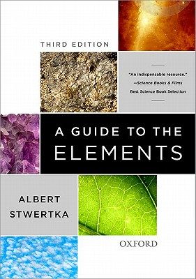 A Guide to the Elements By Stwertka, Albert