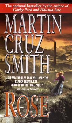 Rose By Smith, Martin Cruz